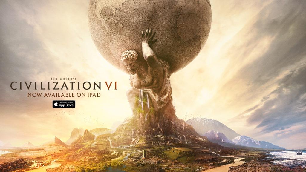 Вышла Sid Meier's Civilization VI для iPad