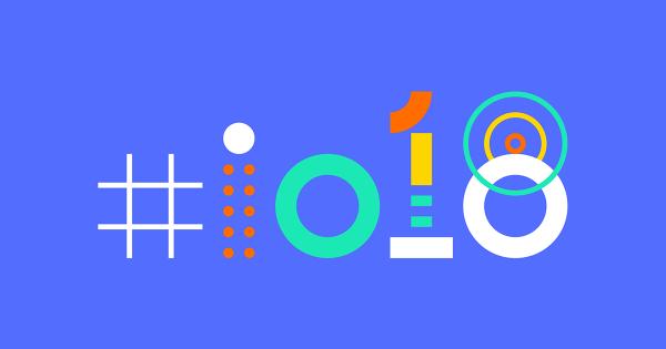 Главные темы конференции Google I/O 2018 года